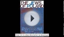 The Jews of Poland: A Social and Economic History of the
